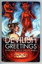 Devilish Greetings: Vintage Devil Postcards by Monte Beauchamp 1st ed thus