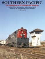 Southern Pacific - SAN FRANCISCO BAY AREA, 1973-1981 - (NEW BOOK)
