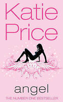 Angel, Katie Price | Mass Market Paperback Book | Acceptable | 9780099497868