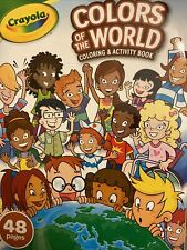 Crayola Colors of The World Coloring and Activity Book 48 Pages Ages 3