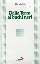Ida Molinari = DALLA TERRA AI BUCHI NERI
