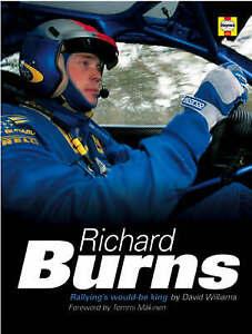 Richard Burns: Rallying's Would-be King by Williams Ph.D., David Hardback Book