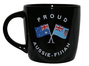 PROUD AUSSIE - FIJIAN TEA COFFEE MUG AUSTRALIAN SOUVENIR GIFT FIJI BLACK