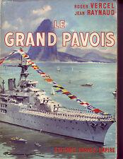 Guerre ! Le Grand Pavois ! Vercel et Raynaud ! France-Empire ! 1959 !