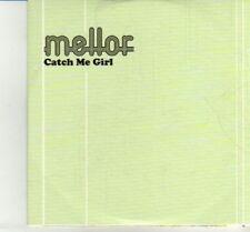 (DJ151) Mellor, Catch Me Girl - 2012 DJ CD