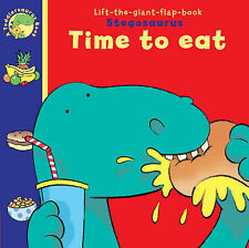 STEGOSAURUS TIME TO EAT Children's Lift The Giant  Flap Reading Picture Book NEW