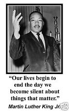 "Martin Luther King Jr. MLK "" our lives"" Quote 11 x 17 Poster Photo #ks1"