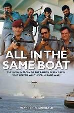 All in the Same Boat: The Untold Story of the British Ferry Crew Who Helped Win