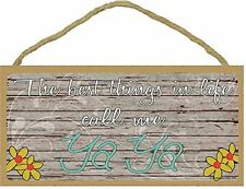 """The Best Things In Life Call Me Ya Ya Loving Grandmother Sign Plaque 5""""x10"""""""