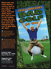 Leslie Nielsen's__BAD GOLF MY WAY__Original 1994 Trade print AD promo advert