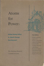 Atoms for Power: United States Policy in Atomic Energy Development, Dec. 1957
