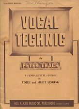 VOCAL TECHNIC, A Fundamental Course in Voice & Sight Singing, by Peter Tkach