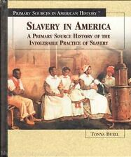 New SLAVERY IN AMERICA  Primary Sources in American History Series Abolitionists