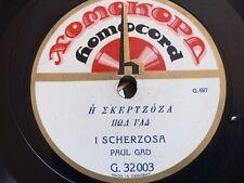 greek greece 78 RPM 1920's -PAUL GAD- i scherzosa  -xomokord homocord germany EX