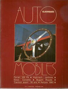 AUTOMOBILES CLASSIQUES 4 FERRARI 330 P4 BUGATTI ROYALE CHEVROLET CORVETTE C4