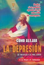 Como Alejar la Depresion La Tristeza y el Mal Genio -Book by P. Eliecer Salesman