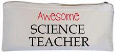 Awesome Science Teacher - Canvas Pencil Case - SUPPLIED EMPTY School gift