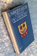 ECO Umberto, A Passo di Gambero, 2006, Bompiani.