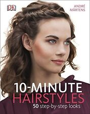 10-Minute Hairstyles,André Märtens