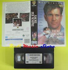 film VHS AMORE PER SEMPRE mel gibson 1992 WARNER 103 minuti (F40) no dvd