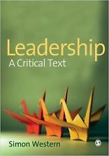 Leadership: A Critical Text-ExLibrary