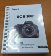 CANON EOS 200D CAMERA PRINTED USER MANUAL GUIDE HANDBOOK 458 PAGES A5