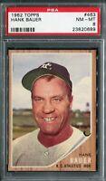 1962 Topps #463 Hank Bauer PSA 8 NM-MT