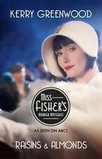 RAISINS AND ALMONDS (# 9 MIss Fisher's Mysteries) by Kerry Greenwood NEW