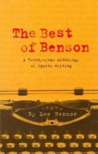 The Best of Benson : A 20-Year Anthology of Sports Writing by Lee Benson...