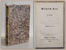 Friedrich Schiller Wilhelm Tell Ein Schauspiel 1852 seltene Ausgabe Klassiker xz