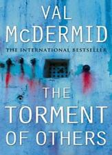 The Torment of Others (Tony Hill and Carol Jordan, Book 4),Val McDermid