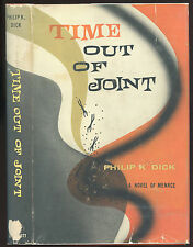 Fiction: TIME OUT OF JOINT by Philip K Dick. 1959.1st edition.