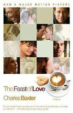 The Feast of Love by Charles Baxter (2007, Paperback) Brand New