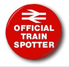 OFFICIAL TRAIN SPOTTER  - 1 inch / 25mm Button Badge - Novelty Cute Trains