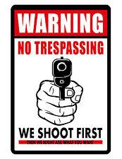 NO TRESPASSING SIGN  DURABLE ALUMINUM NO RUST FULL COLOR CUSTOM SIGN SHOOT FIRST