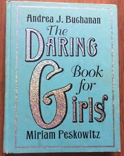 The Daring Book for Girls by Miriam Peskowitz and Andrea J. Buchanan s#6560