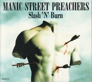 Manic Street Preachers   CD-MAXI    SLASH 'N' BURN / DIGIPACK  © 1992