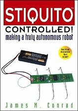 NEW - Stiquito Controlled!: Making a Truly Autonomous Robot
