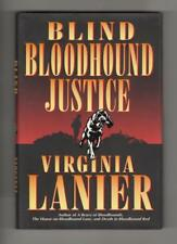 Blind Bloodhound Justice by Virginia Lanier Signed (First Edition)