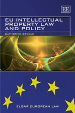 Eu Intellectual Property Law and Policy by Catherine Seville (Paperback, 2010)