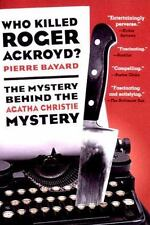 Who Killed Roger Ackroyd? The Mystery Behind the Agatha Christie Mystery.  by P