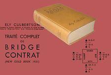 Traite Complet de Bridge Contract Culbertson Ely Editions Albin Michel 1951