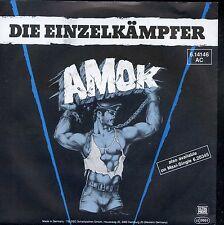 7inch AMOK die einzelkämpfer GERMAN NEAR MINT +PS 1984