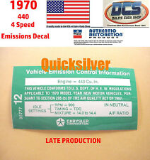 1970 Dodge Chrysler Plymouth 440 4bbl 4speed Tran Late Emissions Decal NEW MoPar