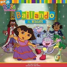 Bailando al rescate (Dance to the Rescue) (Dora La Exploradora) (Spanish Edition