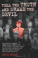 David Nolan - Tell The Truth and Shame the Devil  *NEW* + FREE P&P