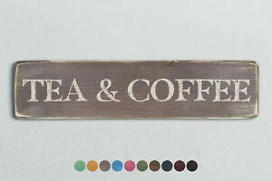 TEA & COFFEE Vintage Style Wooden Sign. Shabby Chic Retro Home Gift