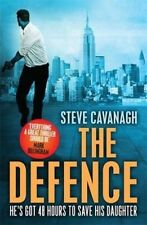 The Defence: Eddie Flynn Book 1 by Steve Cavanagh (Paperback, 2016)