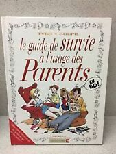 LE GUIDE DE SURVIE À L'USAGE DES PARENTS TYBO GOUPIL  VENTS D'OUEST