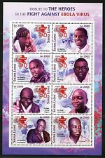 SIERRA LEONE 2016 TRIBUTE TO HEROES IN THE FIGHT AGAINST EBOLA  SHEET I  MINT NH